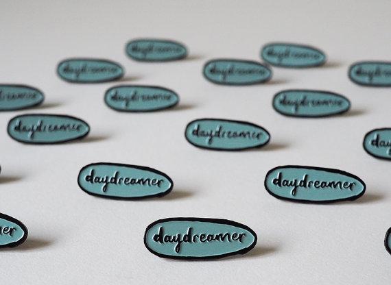 daydreamer pin by Liz Mosley